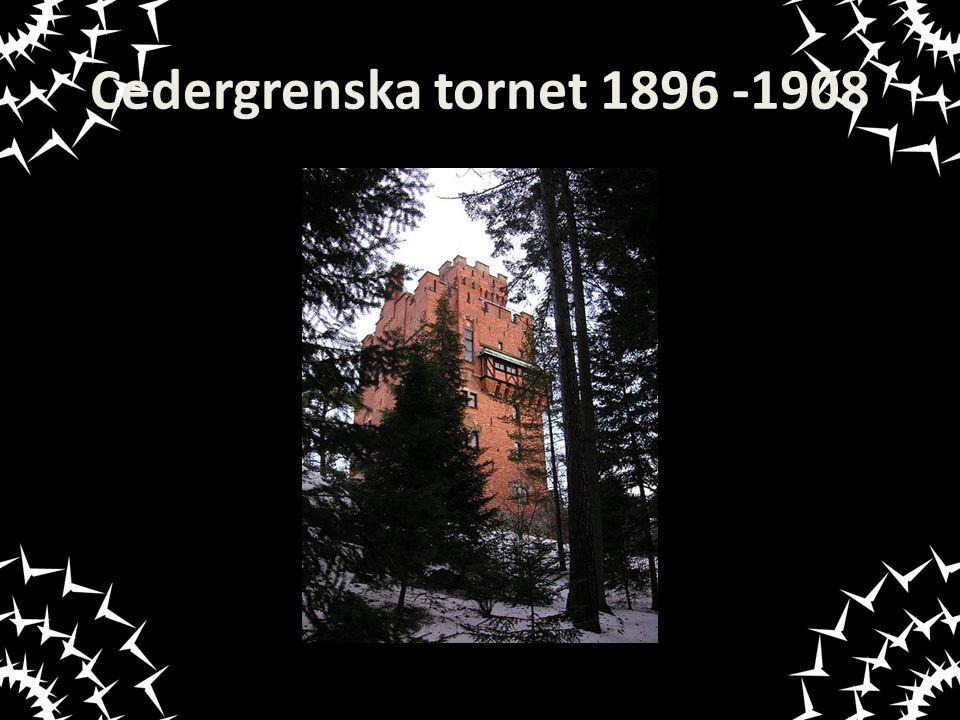 Cedergrenska tornet 1896 -1908