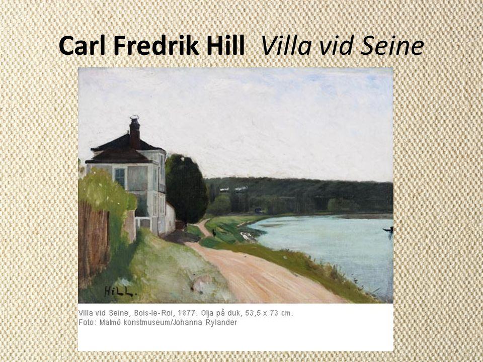Carl Fredrik Hill Villa vid Seine