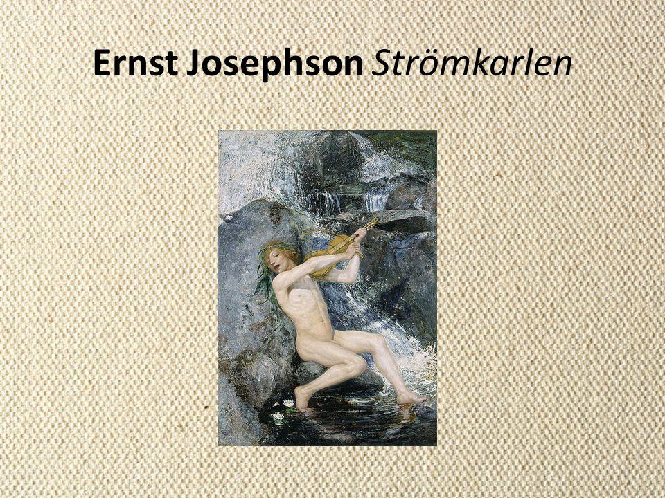 Ernst Josephson Strömkarlen
