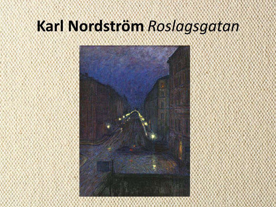 Karl Nordström Roslagsgatan