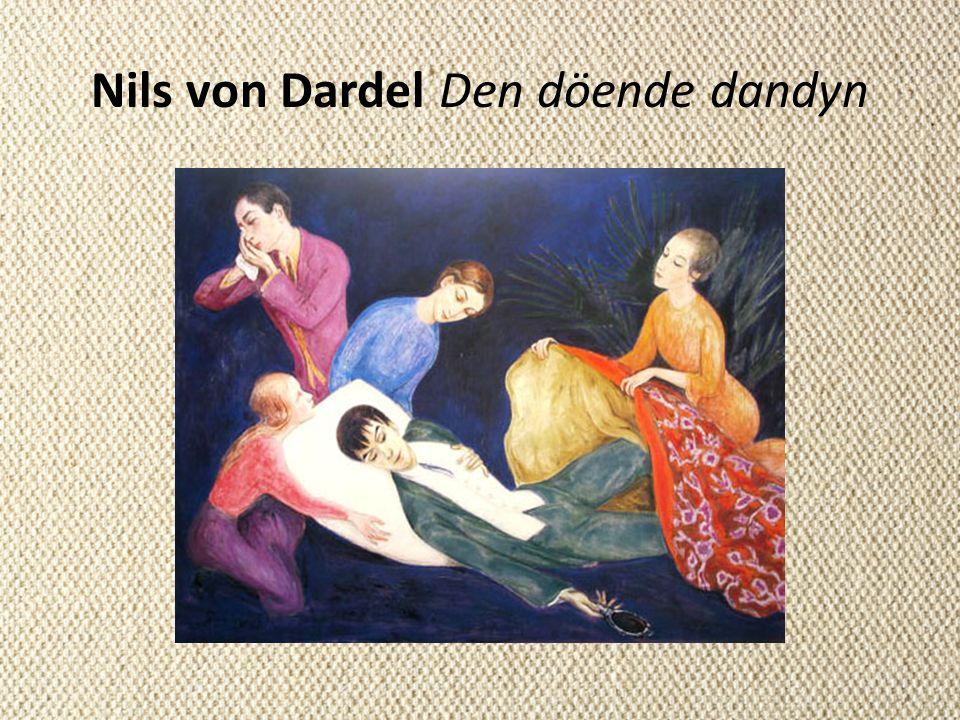 Nils von Dardel Den döende dandyn