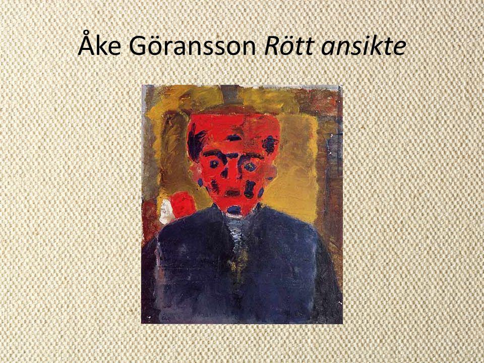 Åke Göransson Rött ansikte