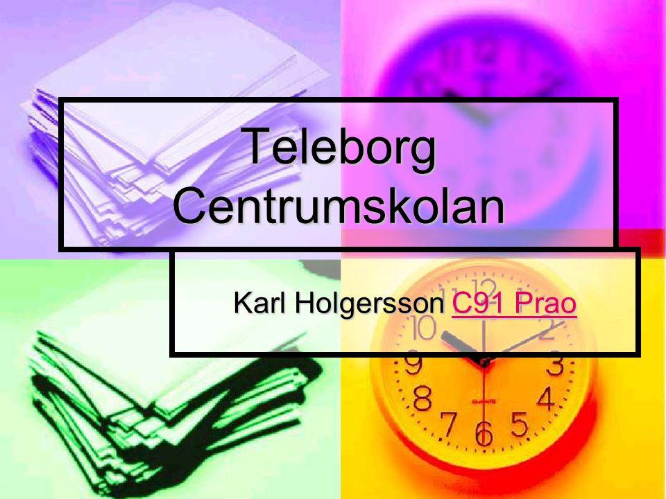 Teleborg Centrumskolan Karl Holgersson C91 Prao C91 PraoC91 Prao