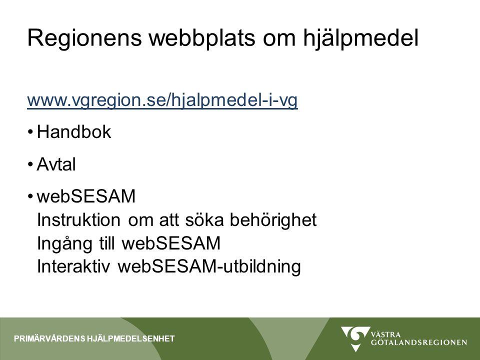 Hjälpmedelscentralen www.vgregion.se/hjalpmedel Kundtjänst 010 – 473 80 80 Sortimentsöversikter Utbildningar Felrapport Med mera PRIMÄRVÅRDENS HJÄLPMEDELSENHET