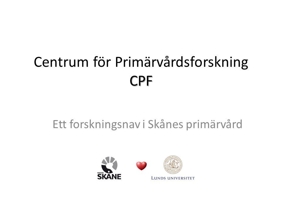 Region Skåne: forskande enheter fördelat efter vårdform Primärvård: 71 svar, Specialiserad vård: 79, Tandvård: 32 Saxat ur Årlig rapport om klinisk forskning i Region Skåne 2012