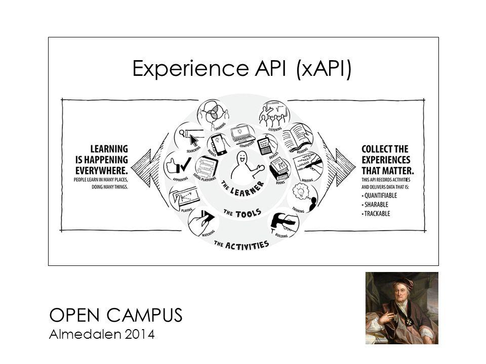 OPEN CAMPUS Almedalen 2014 Experience API (xAPI)