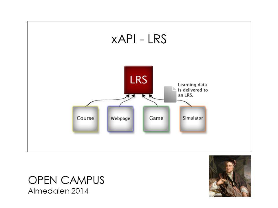 OPEN CAMPUS Almedalen 2014 xAPI - LRS