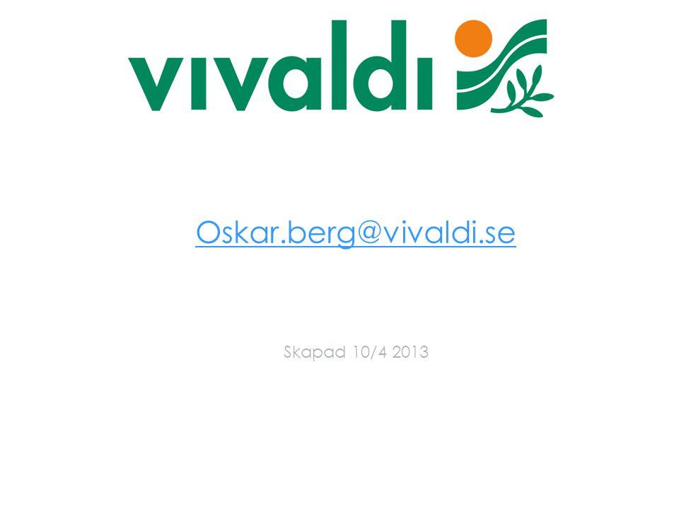 Oskar.berg@vivaldi.se Skapad 10/4 2013