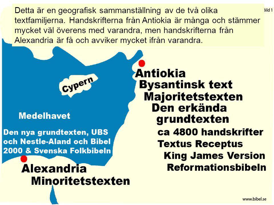 Detta är en geografisk sammanställning av de två olika textfamiljerna. Handskrifterna från Antiokia är många och stämmer mycket väl överens med varand