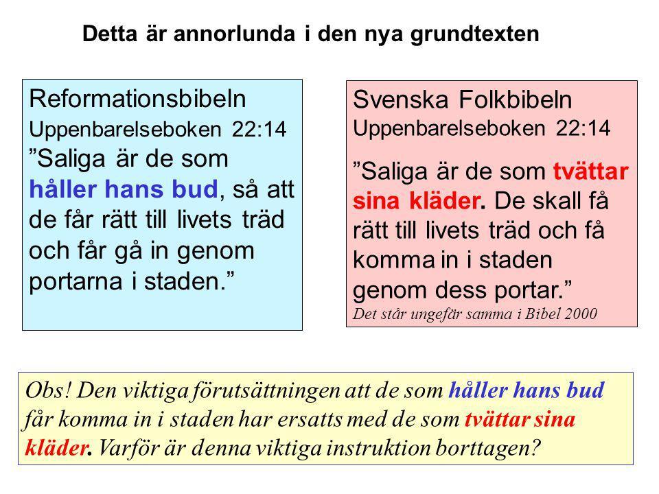 """Svenska Folkbibeln Uppenbarelseboken 22:14 """"Saliga är de som tvättar sina kläder. De skall få rätt till livets träd och få komma in i staden genom des"""