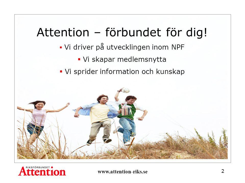 2 Attention – förbundet för dig.
