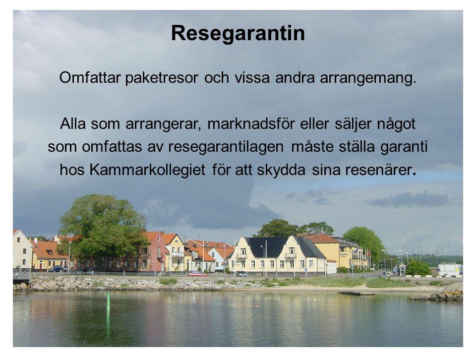 Resegarantin Omfattar paketresor och vissa andra arrangemang. Alla som arrangerar, marknadsför eller säljer något som omfattas av resegarantilagen mås