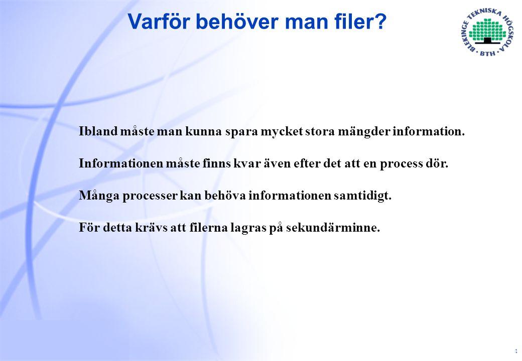 2 2 Filstrukturer  Filer kan vara strukturerade på olika sätt, de vanligaste är:  byte-filer  post-filer  I UNIX och MS-DOS/Win95/NT/Win2K finns det bara byte-filer.