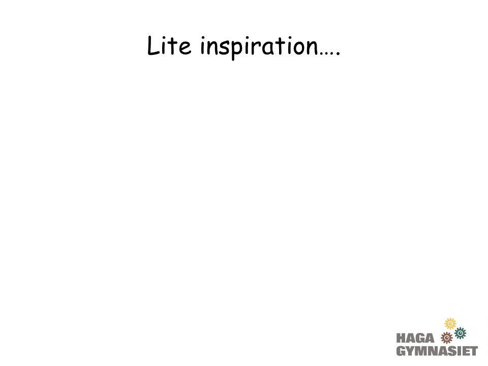 Lite inspiration….