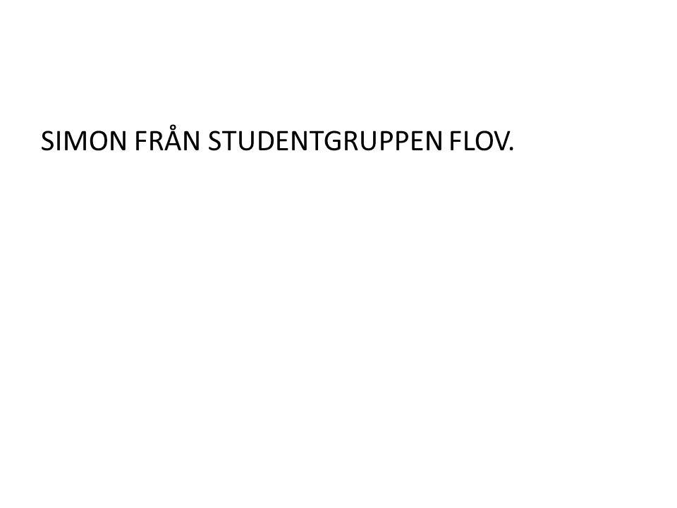 SIMON FRÅN STUDENTGRUPPEN FLOV.