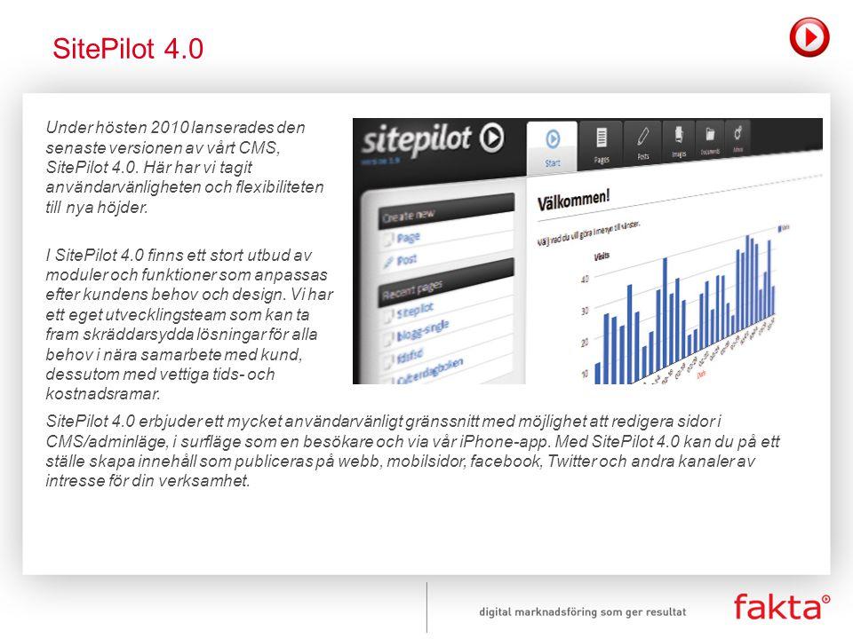 Under hösten 2010 lanserades den senaste versionen av vårt CMS, SitePilot 4.0. Här har vi tagit användarvänligheten och flexibiliteten till nya höjder