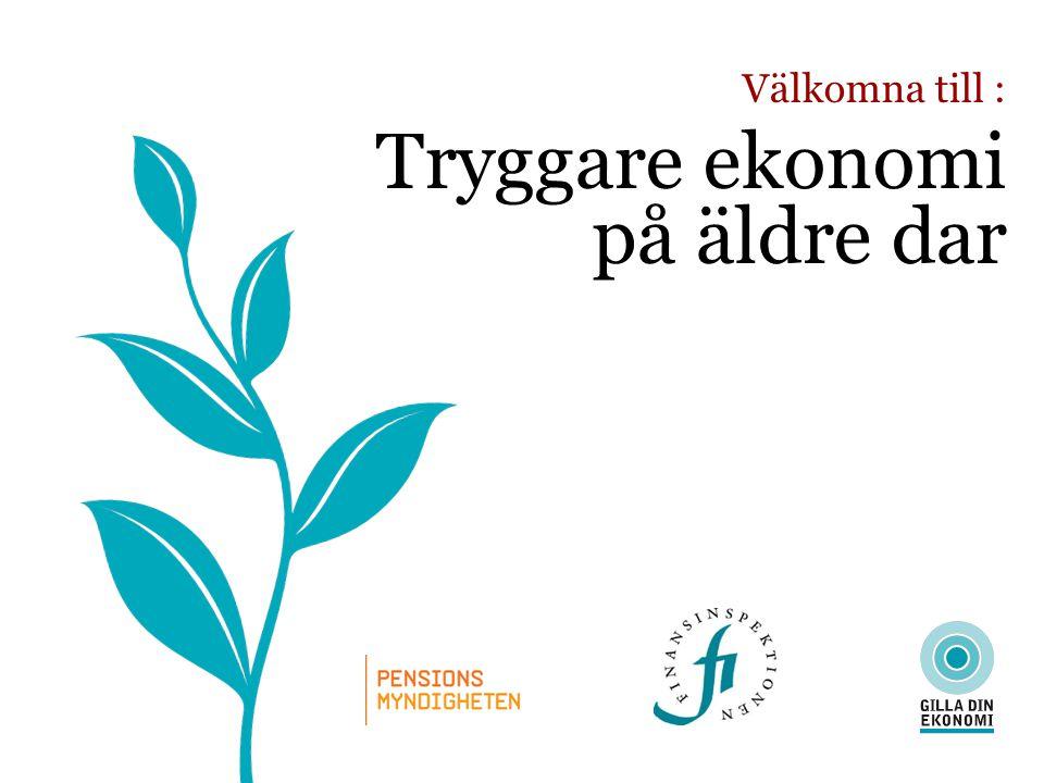 Välkomna till : Tryggare ekonomi på äldre dar