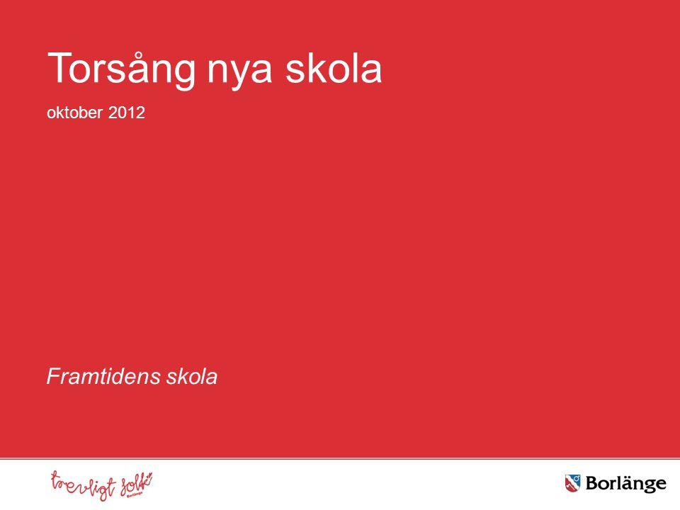 Framtidens skola Torsång nya skola oktober 2012