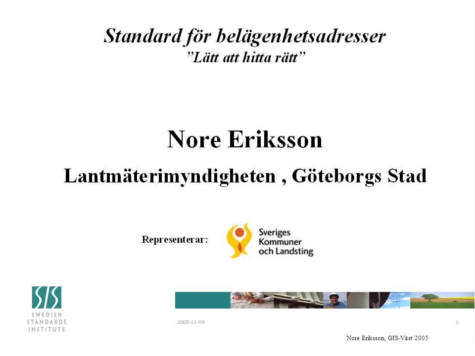 Nore Eriksson, GIS-Väst 2005