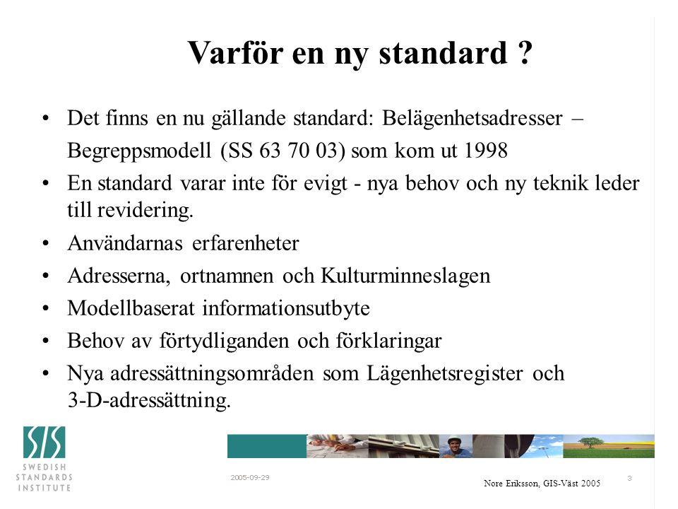 Nore Eriksson, GIS-Väst 2005 Adresser -- för vem och varför.