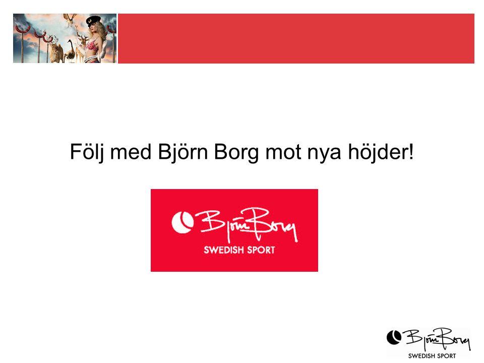 Följ med Björn Borg mot nya höjder!