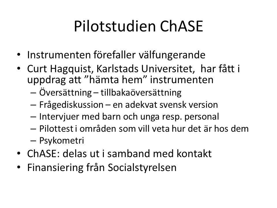 """Pilotstudien ChASE Instrumenten förefaller välfungerande Curt Hagquist, Karlstads Universitet, har fått i uppdrag att """"hämta hem"""" instrumenten – Övers"""