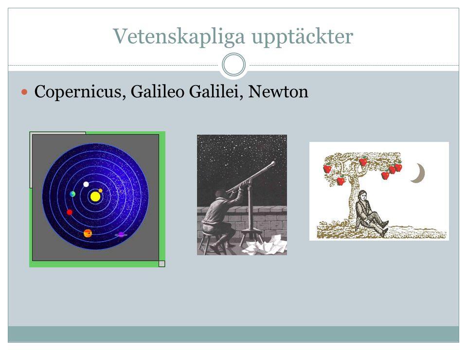Vetenskapliga upptäckter Copernicus, Galileo Galilei, Newton