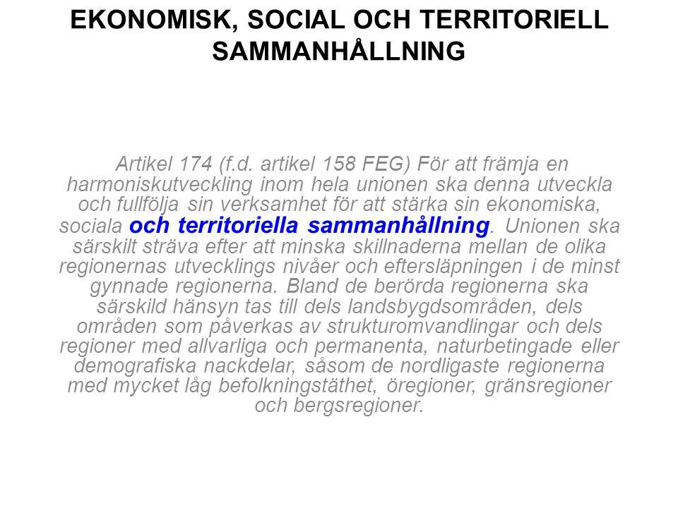 EKONOMISK, SOCIAL OCH TERRITORIELL SAMMANHÅLLNING Artikel 174 (f.d.