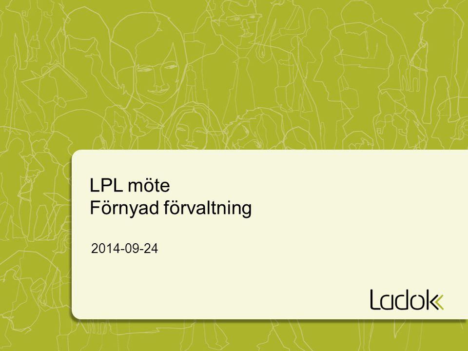 LPL möte Förnyad förvaltning 2014-09-24
