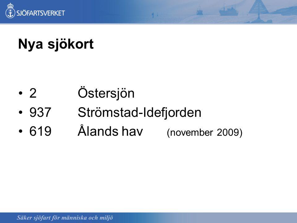 Nya sjökort 2Östersjön 937 Strömstad-Idefjorden 619 Ålands hav (november 2009)