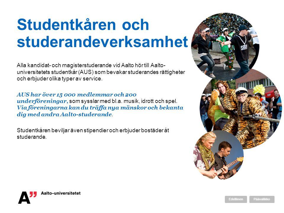 Studentkåren och studerandeverksamhet Alla kandidat- och magisterstuderande vid Aalto hör till Aalto- universitetets studentkår (AUS) som bevakar studerandes rättigheter och erbjuder olika typer av service.