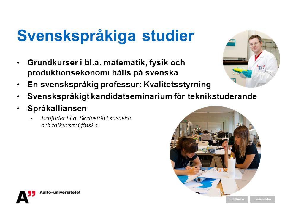 Svenskspråkiga studier Grundkurser i bl.a.