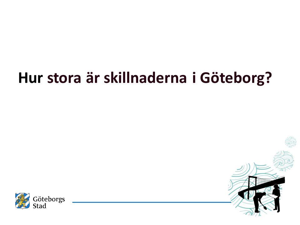 Hur stora är skillnaderna i Göteborg?