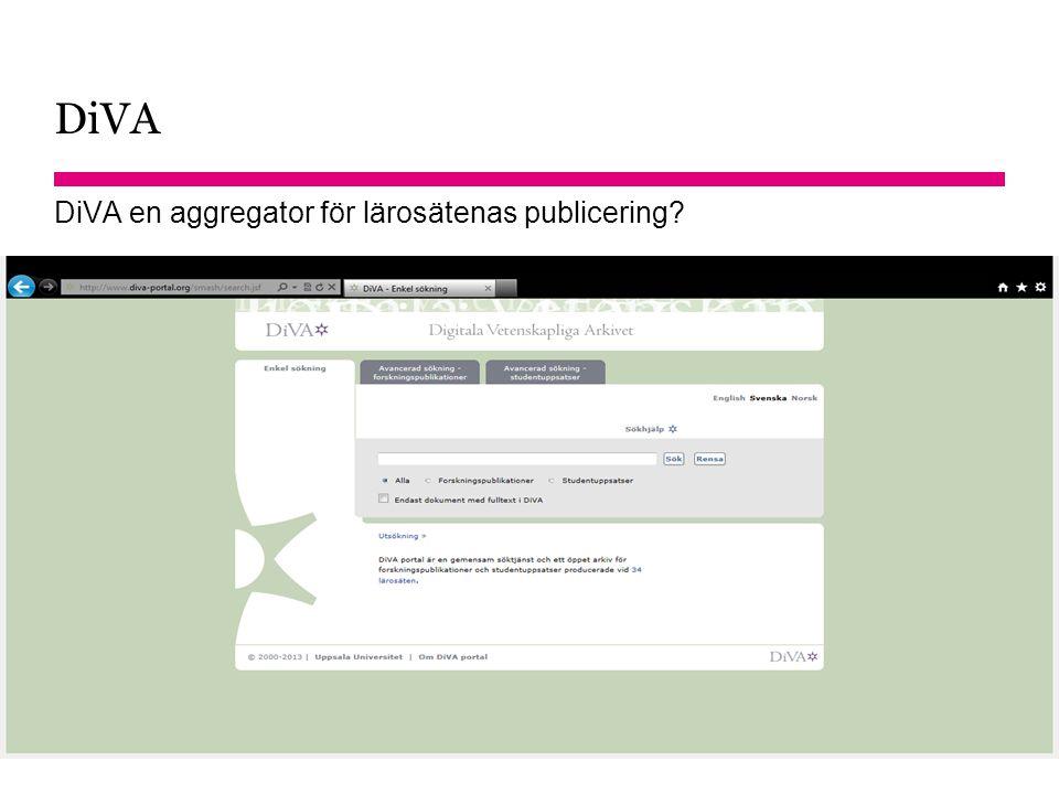 Sidnummer DiVA DiVA en aggregator för lärosätenas publicering? 2014-12-10 26