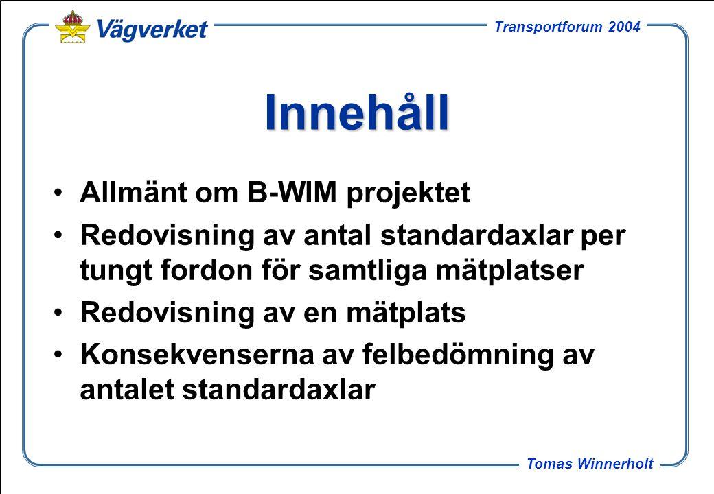 4 Tomas Winnerholt Transportforum 2004 B-WIM 2002-2003
