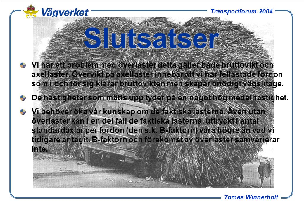 8 Tomas Winnerholt Transportforum 2004 Standardaxeln