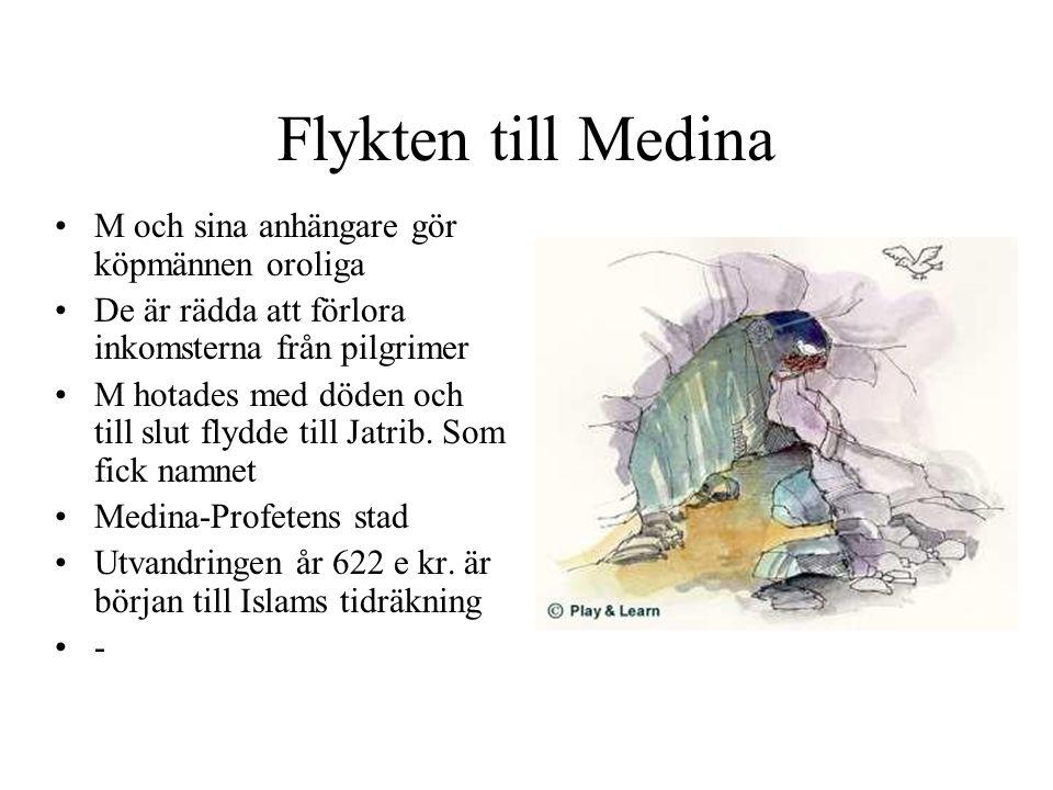Islam tar form Medinas judar vägrade acceptera M som Guds profet.