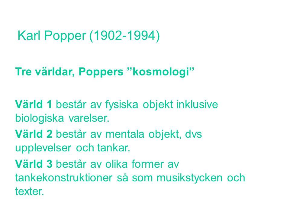 Logisk positivism Kallas även nypositivism och logisk empirism.