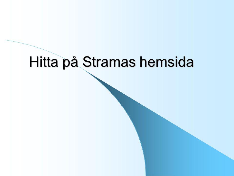 Hitta på Stramas hemsida