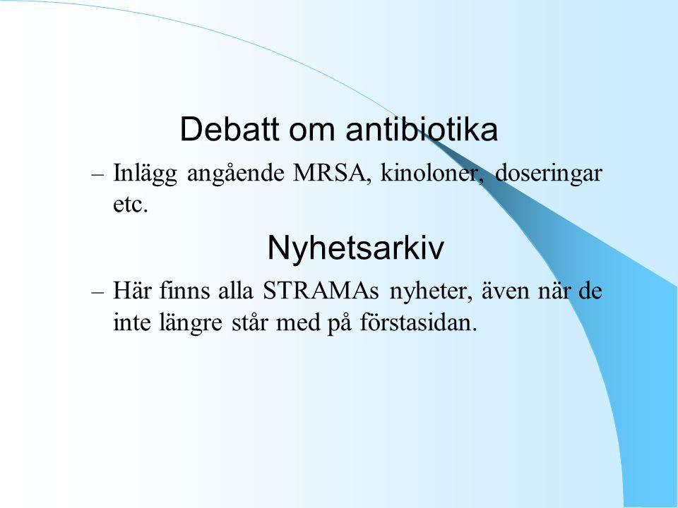 Debatt om antibiotika – Inlägg angående MRSA, kinoloner, doseringar etc.