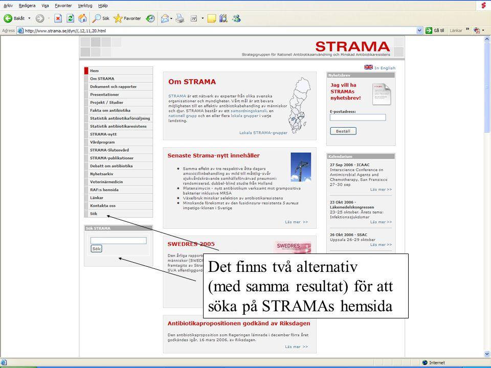Det finns två alternativ (med samma resultat) för att söka på STRAMAs hemsida