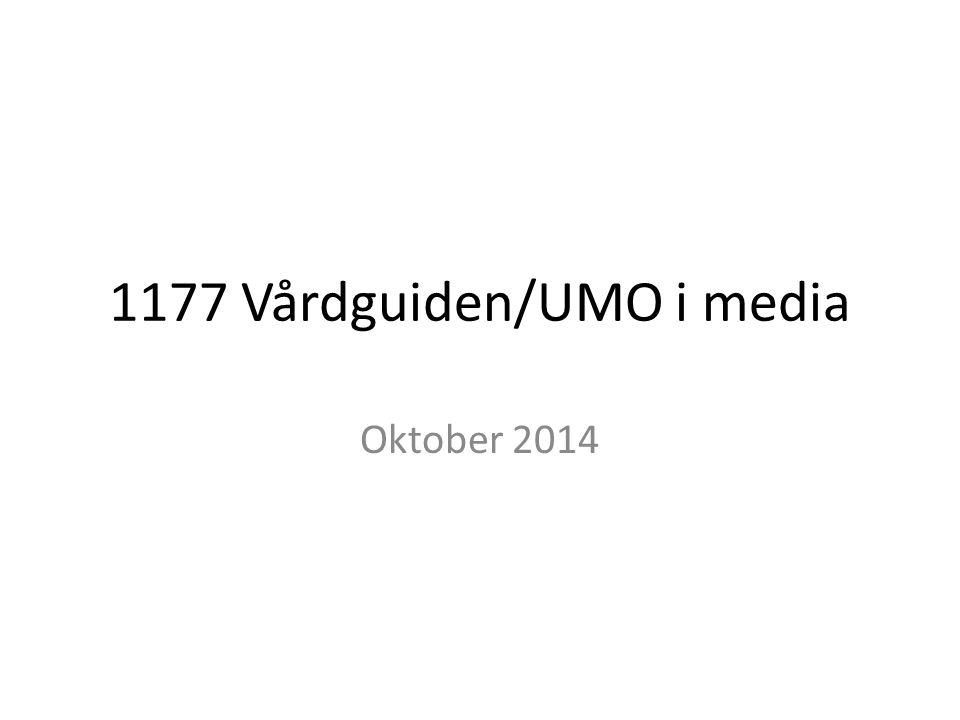 1177 Vårdguiden/UMO i media Oktober 2014