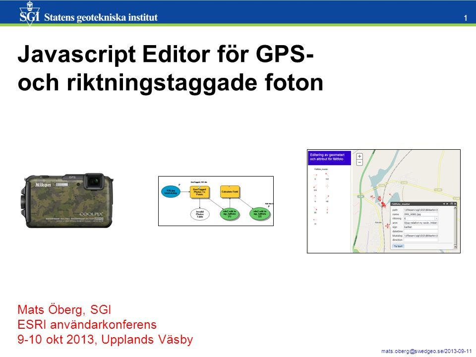 mats.oberg@swedgeo.se/2013-09-11 12 C:\temp\faltfoto_edit_lm3006.wmv