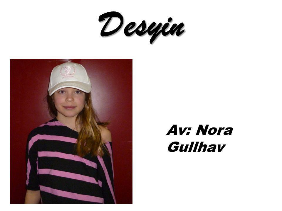 Desyin Av: Nora Gullhav