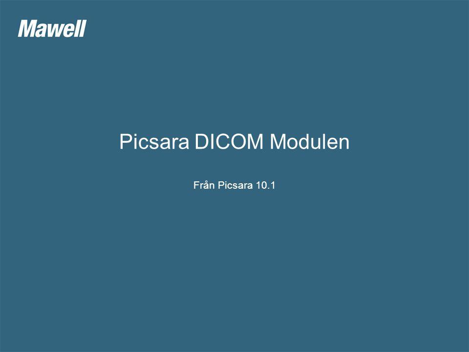 Vilken nytta skapar DICOM modulen i Picsara.