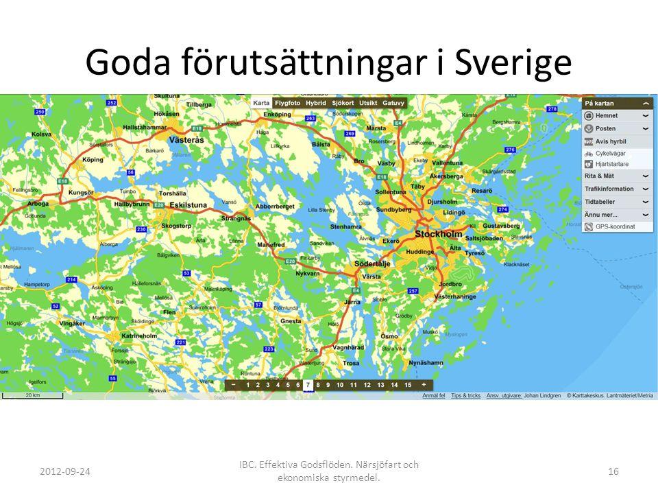 Goda förutsättningar i Sverige 2012-09-24 IBC. Effektiva Godsflöden. Närsjöfart och ekonomiska styrmedel. 16