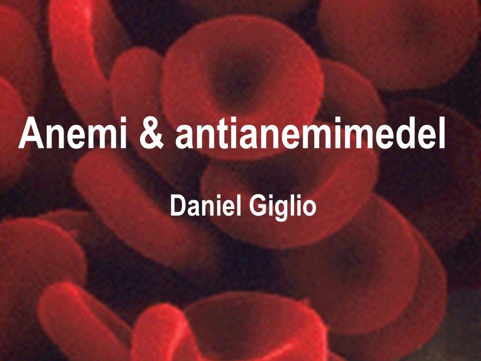 Erytrocyten Lever i ca 120 dagar 200 miljarder bildas varje dag av benmärgen Erytrocyten innehåller hemoglobin (Hb) Normalt Hb: Mannen 132-163 g/L Kvinnan 116-148 g/L