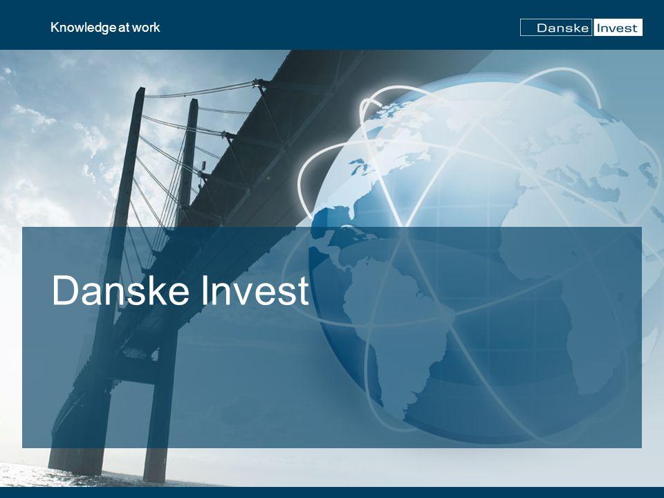 12 Knowledge at work Danske Invest Europe Fokus Innehav Europeiska aktier med möjlighet att investera i länder som gränsar till Europa Ca 30 – 35 bolag Fokus på kvalitetsbolag Varför denna fond.