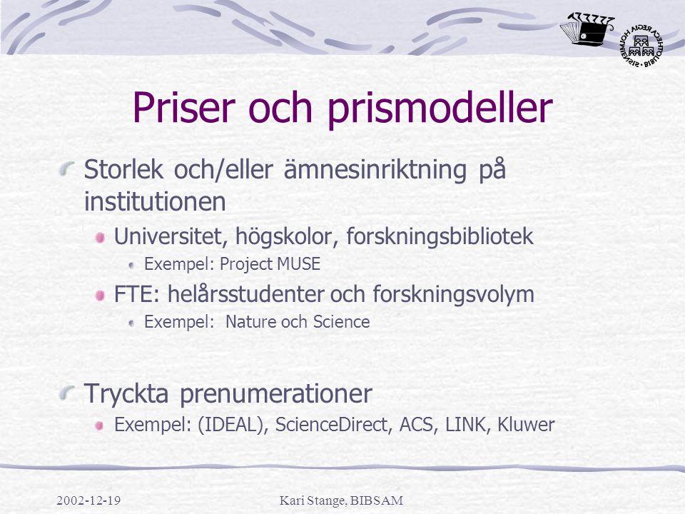 2002-12-19Kari Stange, BIBSAM Vägen vidare En framtid för Big Deals.