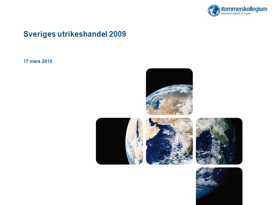 Sveriges utrikeshandel 2009 17 mars 2010